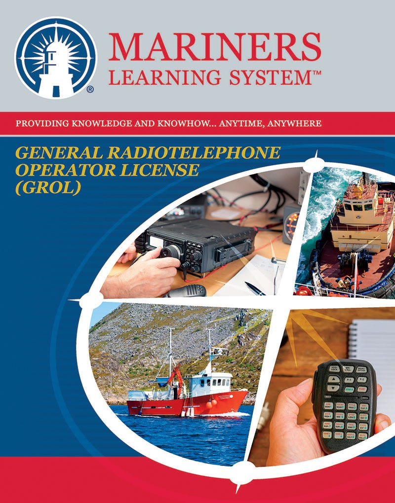 GROL - General Radiotelephone Operator License (PG)  Study Guide
