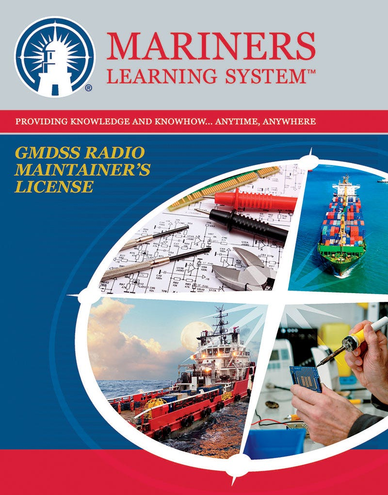 FCC GMDSS Radio Maintainer's License (Element 9) Study Guide
